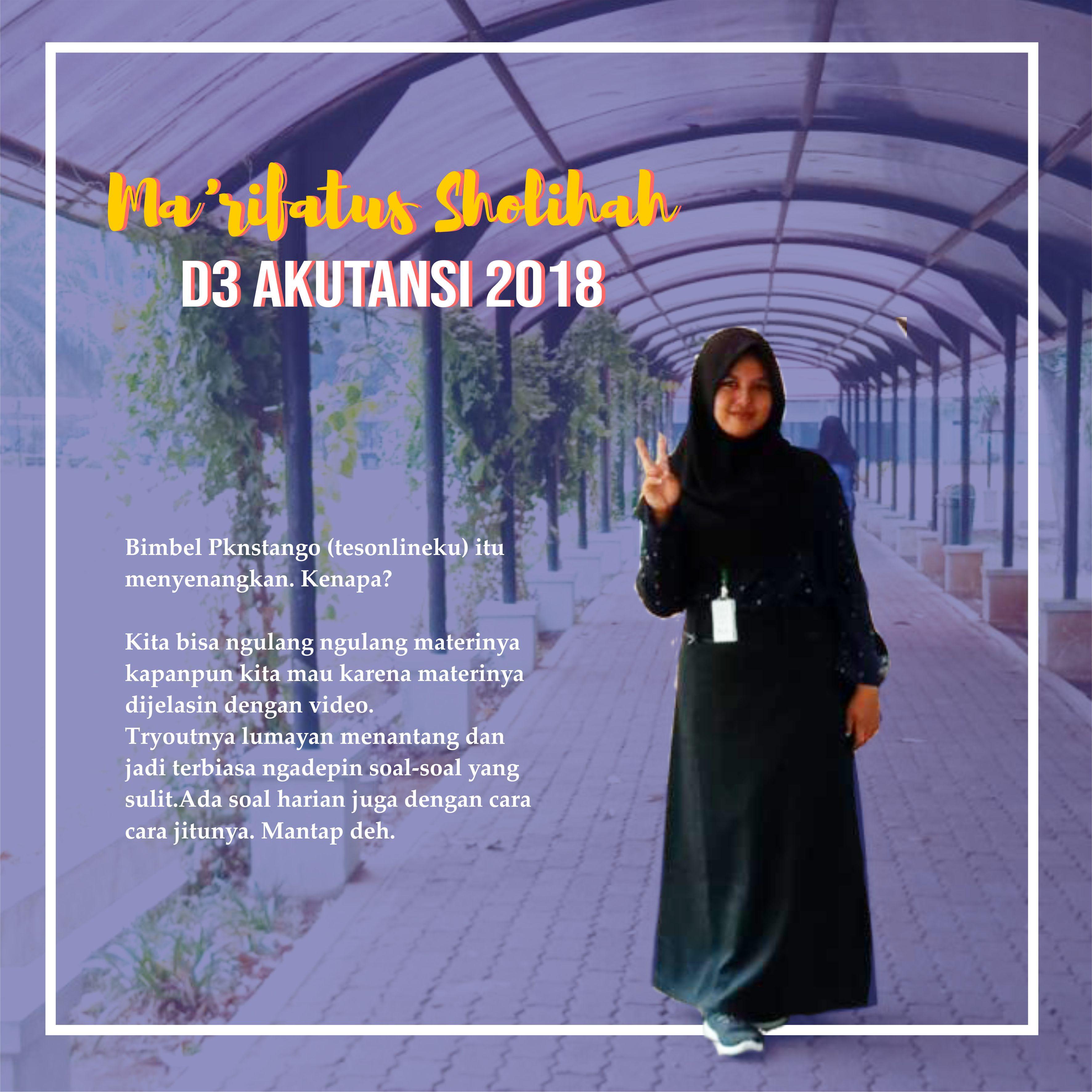 Ma'arifatus Sholihah (Lulus D3 Akuntansi STAN 2018)